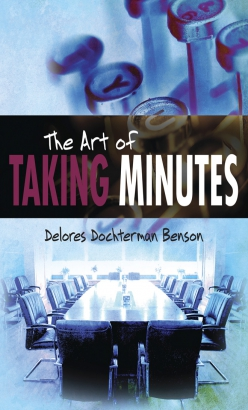 Art of Taking Minutes, The
