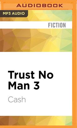 Trust No Man 3