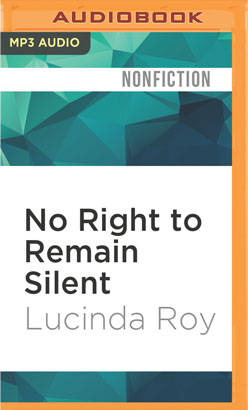 No Right to Remain Silent