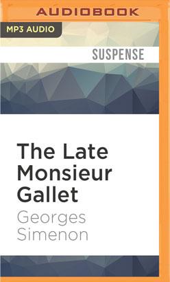 Late Monsieur Gallet, The