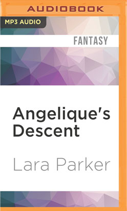 Angelique's Descent