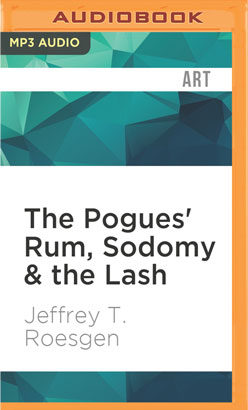 Pogues' Rum, Sodomy & the Lash, The