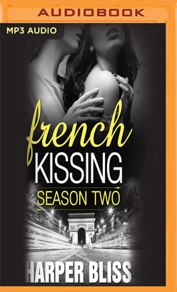 French Kissing, Season Two