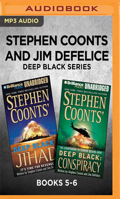 Stephen Coonts and Jim DeFelice Deep Black Series: Books 5-6
