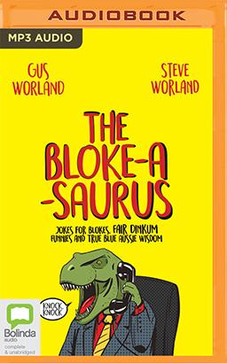 Bloke-a-saurus, The