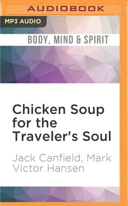 Chicken Soup for the Traveler's Soul