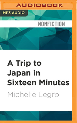 Trip to Japan in Sixteen Minutes, A