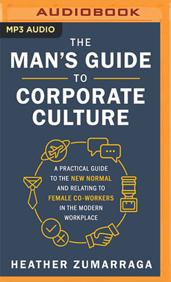 Man's Guide to Corporate Culture, The