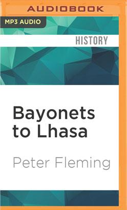 Bayonets to Lhasa
