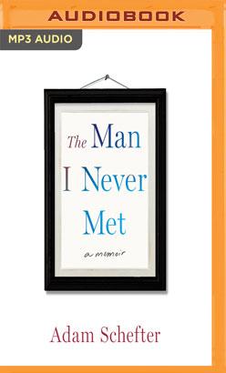 Man I Never Met, The