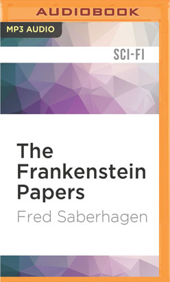 Frankenstein Papers, The