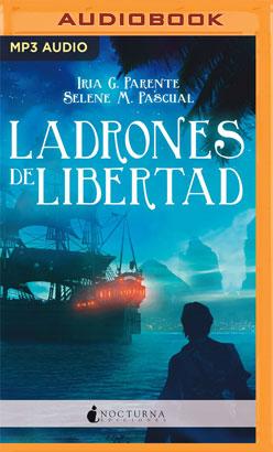 Ladrones de Libertad (Narración en Castellano)