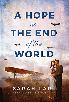 Hope at the End of the World, A
