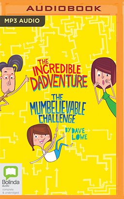 Incredible Dadventure & The Mumbelievable Challenge, The