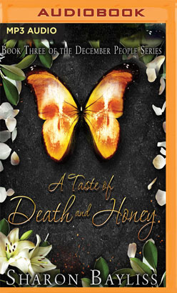 Taste of Death and Honey, A