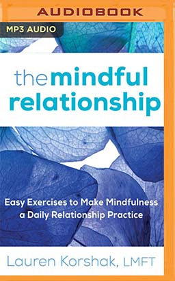 Mindful Relationship, The