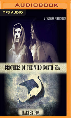 Brothers of the Wild North Sea