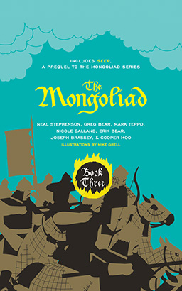 Mongoliad: Book Three Collector's Edition, The
