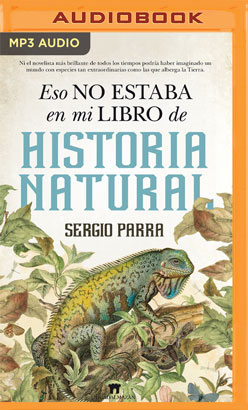 Eso no estaba en mi libro de Historia Natural (Narración en Castellano)