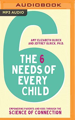 6 Needs of Every Child, The