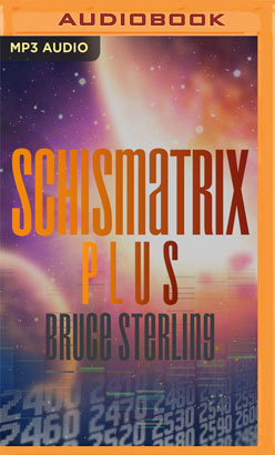 Schismatrix Plus