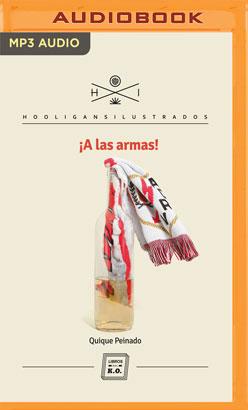 ¡A Las Armas! (Narración en Castellano)
