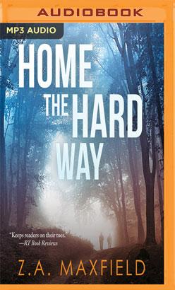 Home the Hard Way