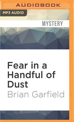 Fear in a Handful of Dust