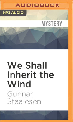 We Shall Inherit the Wind