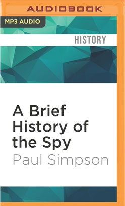 Brief History of the Spy, A