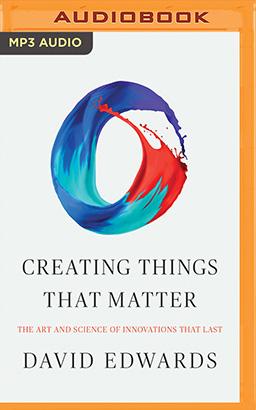 Creating Things That Matter