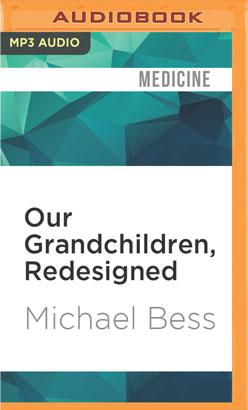 Our Grandchildren, Redesigned