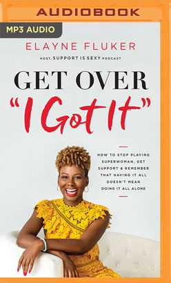 "Get Over ""I Got It"""