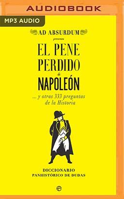 El Pene Perdido de Napoleón (Narración en Castellano)
