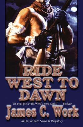 Ride West to Dawn