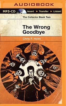 Wrong Goodbye, The