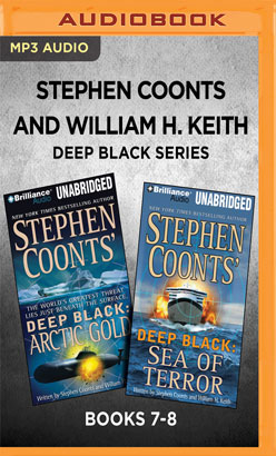Stephen Coonts and William H. Keith Deep Black Series: Books 7-8