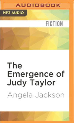 Emergence of Judy Taylor, The