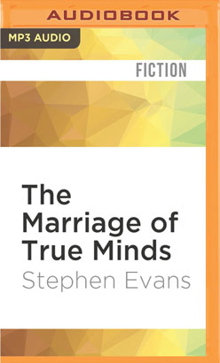 Marriage of True Minds, The
