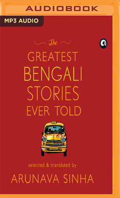 Greatest Bengali Stories Ever Told, The