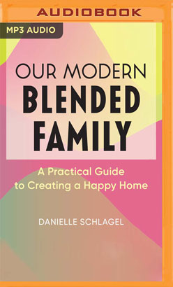 Our Modern Blended Family
