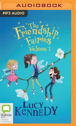 Friendship Fairies: Volume 1, The