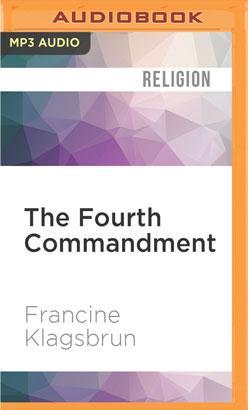 Fourth Commandment, The