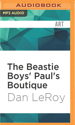 Beastie Boys' Paul's Boutique, The
