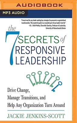7 Secrets of Responsive Leadership, The