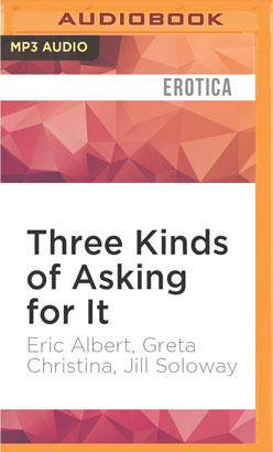 Three Kinds of Asking for It