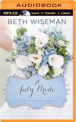 July Bride, A