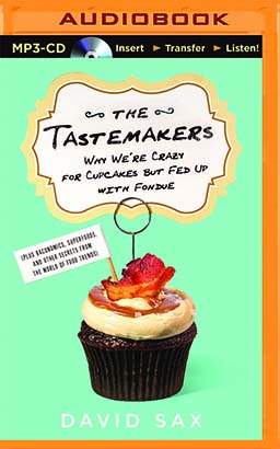Tastemakers, The