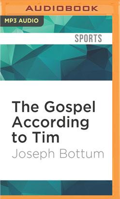 Gospel According to Tim, The