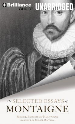 Selected Essays of Montaigne, The